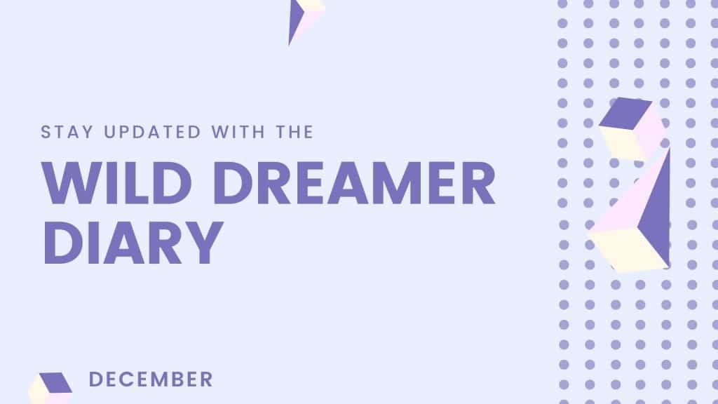 Wild Dreamer Diary December