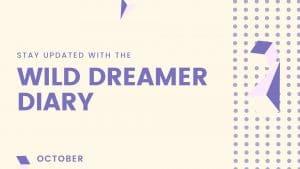 Wild Dreamer Diary October